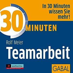 30 Minuten Teamarbeit Hörbuch