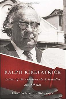 Como Descargar U Torrent Ralph Kirkpatrick: Letters Of The American Harpsichordist And Scholar (117) PDF Gratis En Español