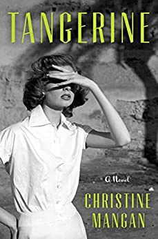 Tangerine: A Novel by [Mangan, Christine]