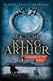 King Arthur: Warrior of the West (King Arthur Trilogy 2)