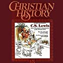 Christian History Issue #07: C.S. Lewis Audiobook by  Hovel Audio Narrated by David Cochran Heath