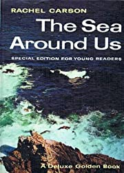 The Sea Around Us: Special Edition For Young…