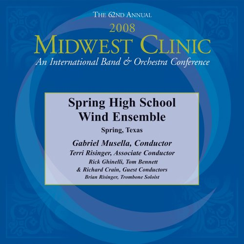 Price comparison product image 2008 Midwest Clinic, Spring High School Wind Ensemble