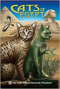 70a0479d97 Cats of Egypt: An AUC Press Nature Foldout: Dominique Navarro:  0009774166752: Amazon.com: Books