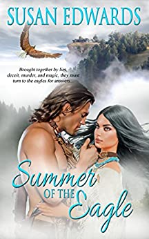 Summer Of The Eagle (Seasons Of Love Book 1) by [Edwards, Susan]