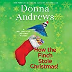 How the Finch Stole Christmas! | Donna Andrews