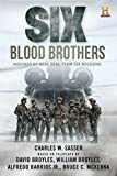 img - for Six: Blood Brothers: Based on the History Channel Series SIX book / textbook / text book