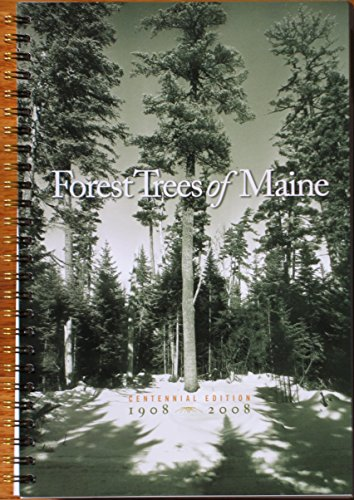 (Forest Trees of Maine: 1908-2008)