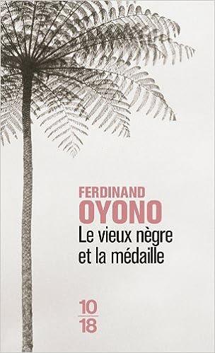 Afbeeldingsresultaat voor ferdinand oyono le vieux negre et la medaille