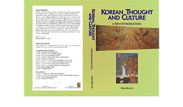KOREAN THOUGHT AND CULTURE-A New Introduction (Korean Culture)