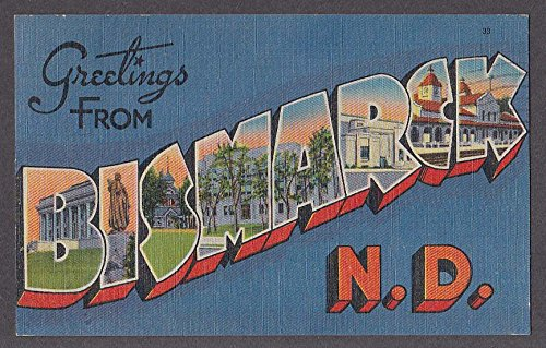 (Greetings from BISMARCK ND large letter postcard 1945 )