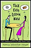 Talk Easy, Listen Hard, Nancy Sebastian Meyer, 0802482309