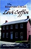 img - for Reminiscences of Levi Coffin by Levi Coffin (Abridged, 7 Jun 2006) Paperback book / textbook / text book
