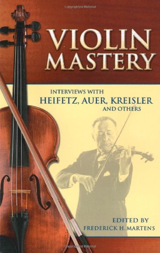 rviews with Heifetz, Auer, Kreisler and Others (Dover Books on Music) (De Mariachi Violin)