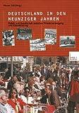 Deutschland in Den Neunziger Jahren : Politik und Gesellschaft Zwischen Wiedervereinigung und Globalisierung, Süss, Werner, 3810032263