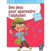 Des jeux pour apprendre l'alphabet - 4-5 ans