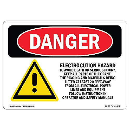 OSHA Danger Sign - Electrocution Hazard Crane | Aluminum Sign | Protect Your Business, Construction Site, Warehouse & Shop Area | Made in The USA from SignMission