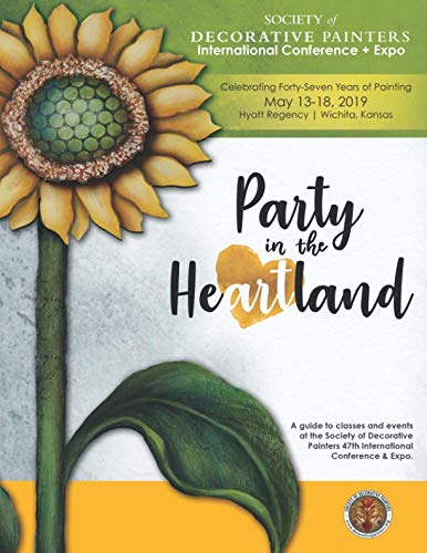 - Party in the Heartland: 47th Annual Society of Decorative Painters International Conference & Expo