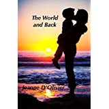The World and Back - One woman's journey and fight to save her child from abuse: The Mummy where are you? - trilogy by Jeanne D'Olivier