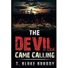 The Devil Came Calling: A Rolson McKane Southern Thriller (Rolson McKane Southern Mystery Book 2)