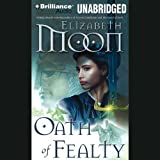 Oath of Fealty: Legend of Paksenarrion, Book 1