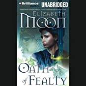 Oath of Fealty: Legend of Paksenarrion, Book 1 | Elizabeth Moon