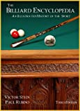 img - for The Billiard Encyclopedia, 3rd Edition - An Illustrated History of the Sport book / textbook / text book
