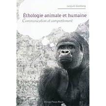 Ethologie Animale et Humaine: Communication et Comportement