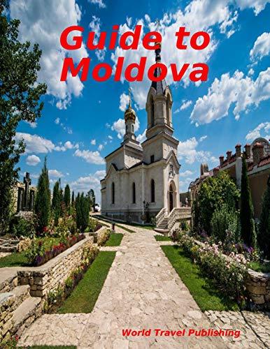 Guide to Moldova