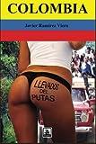 Colombia, llevados del putas (Spanish Edition)