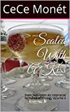 Sealed With A Kiss: from Seduction: An Interracial Romance Anthology Volume 4