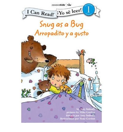 Snug as a Bug/Arropadito y a Gusto: Biblical Values (I Can Read! Beginning Reading: Level 1 (Zonderkidz)) (Paperback)(English / Spanish) - Common