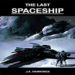 The Last Spaceship