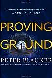 Proving Ground: A Novel (Lourdes Robles Novels)