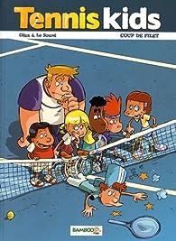 Tennis kids, tome 2 : Coup de filet par  Céka