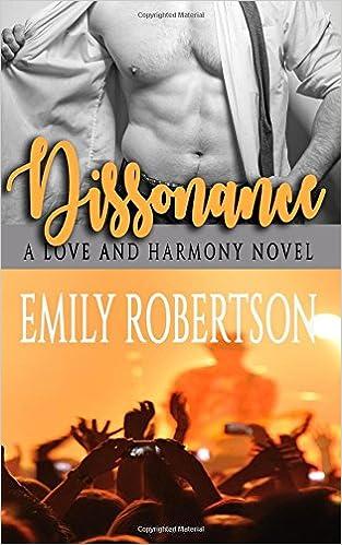 Dissonance Love And Harmony Volume 2 Emily Robertson 9781718955172 Amazon Books