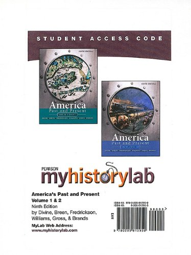 MyHistoryLab -- Standalone Access Card -- for America Past and Present, Volumes 1 and 2  (9th Edition) (Myhistorylab (Access Codes))