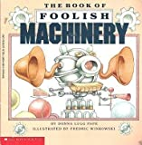 The Book of Foolish Machinery, Donna L. Pape, 0590409077