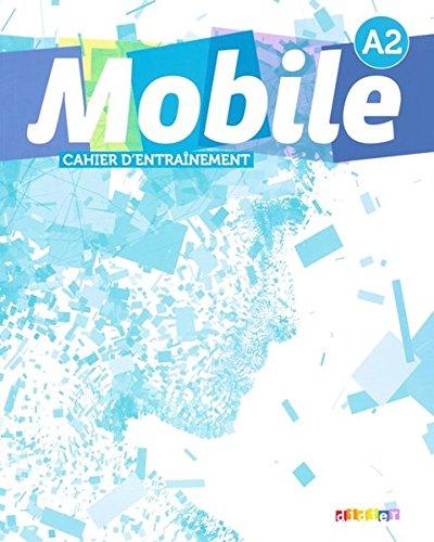 Mobile: A2 - Cahier d'entraînement