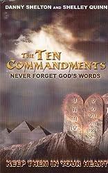 The Ten Commandments: Never Forget God's Words
