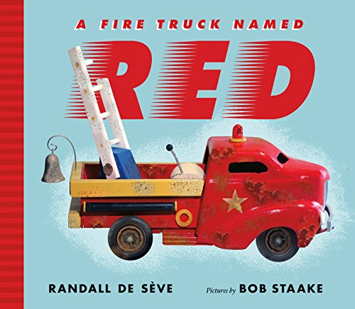 A Fire Truck Named Red by [de Sève, Randall]