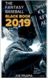 The Fantasy Baseball Black Book 2019 (Fantasy Black Book 13)