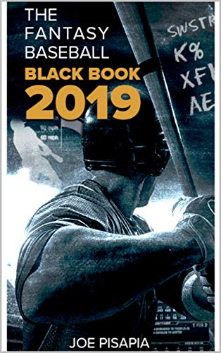 The Fantasy Baseball Black Book 2019 (Fantasy Black Book 13) (Best Fantasy Baseball Websites)
