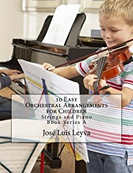 10 Easy Orchestral Arrangements for Children: Strings and Piano