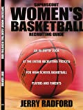Superscout Women's Basketball Recruiting Guide, Jerry Radford, 1434354113