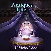 Antiques Fate: A Trash 'n' Treasures Mystery Book   Barbara Allan