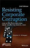 Resisting Corporate Corruption, Second Edition, Arbogast, Stephen V., 1118208552