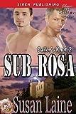 Sub Rosa [Sailor's Knot 2] (Siren Publishing Classic ManLove)