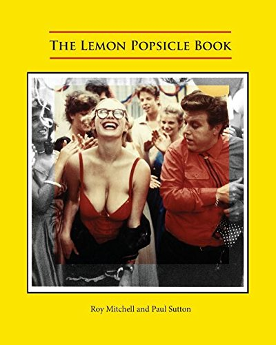 The Lemon Popsicle Book