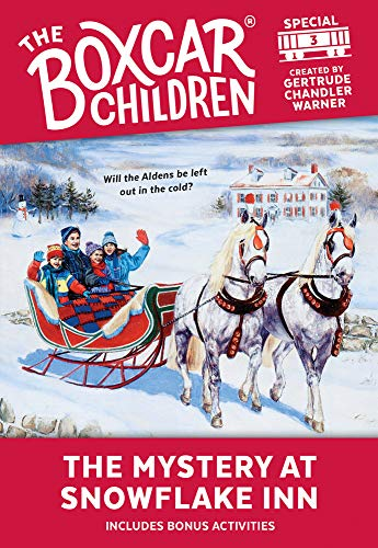 The Mystery at Snowflake Inn (The Boxcar Children Special #3) (The Boxcar Children Mystery & Activities Specials)